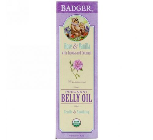 Badger Company, Органическое масло для беременного живота, роза и ваниль, 118 мл (4 унции)