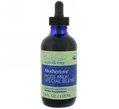 Motherlove, More Milk Special Blend, Alcohol Free, 4 fl oz (118 ml)